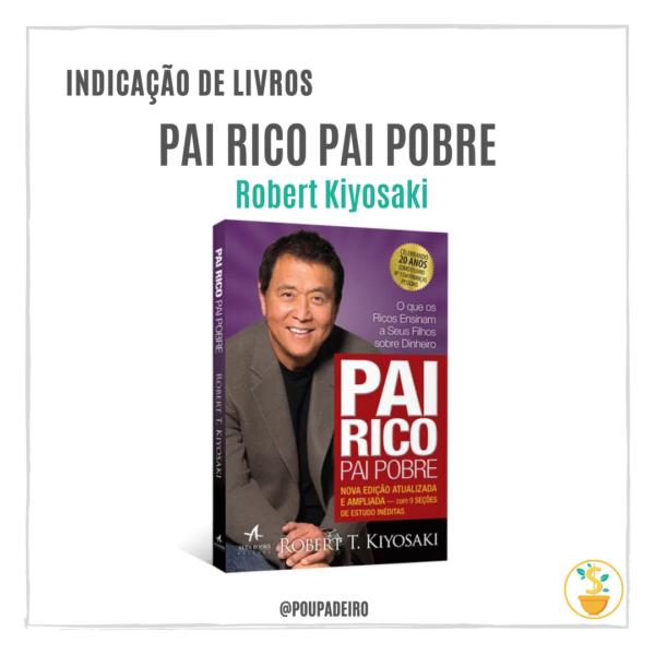 """Livro """"Pai Rico Pai Pobre"""", de Robert Kiyosaki"""