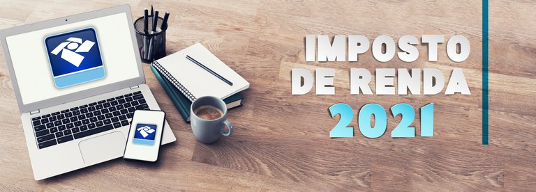 Declaração do Imposto de Renda da Pessoa Física - 2021