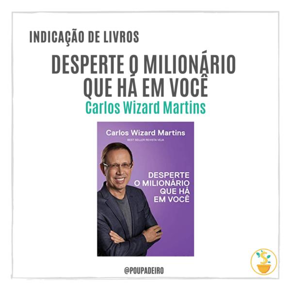 """Livro """"Desperte o milionário que há em você"""", de Carlos Wizard Martins"""